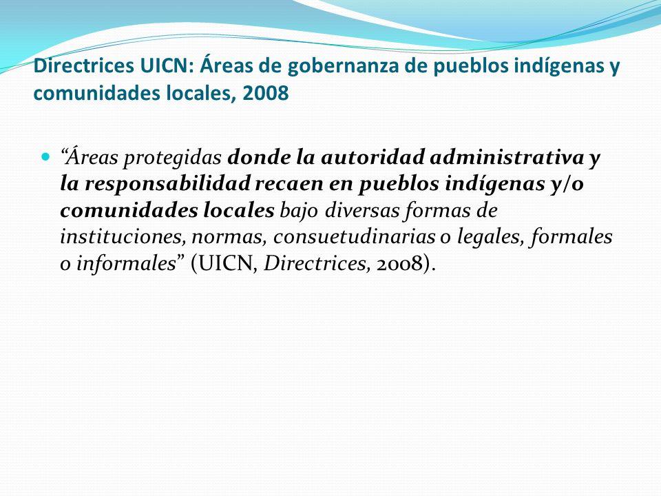 Directrices UICN: Áreas de gobernanza de pueblos indígenas y comunidades locales, 2008