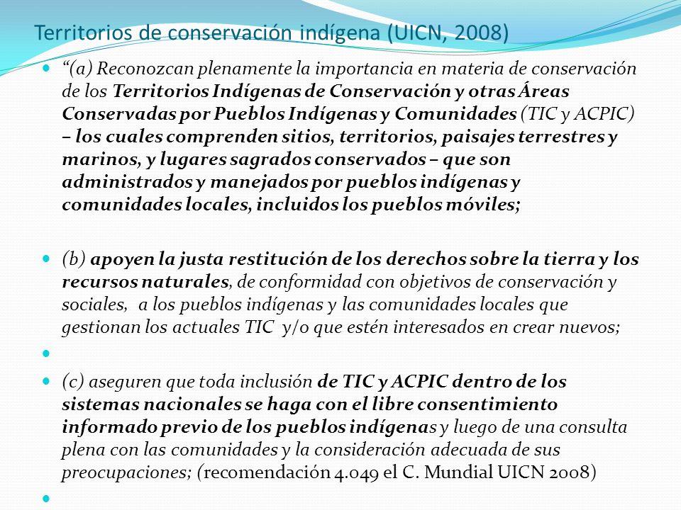 Territorios de conservación indígena (UICN, 2008)