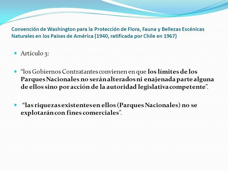 Convención de Washington para la Protección de Flora, Fauna y Bellezas Escénicas Naturales en los Países de América (1940, ratificada por Chile en 1967)