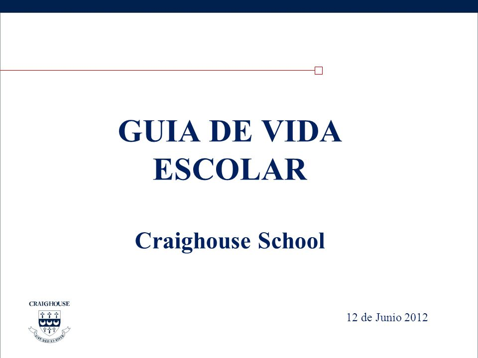 GUIA DE VIDA ESCOLAR Craighouse School