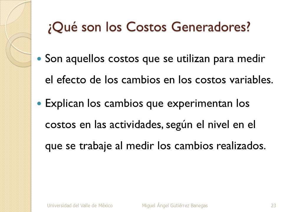 ¿Qué son los Costos Generadores