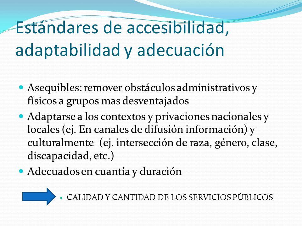 Estándares de accesibilidad, adaptabilidad y adecuación