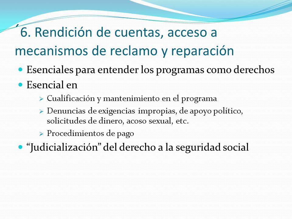 ´6. Rendición de cuentas, acceso a mecanismos de reclamo y reparación