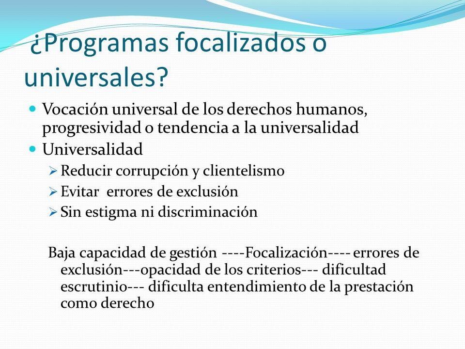 ¿Programas focalizados o universales