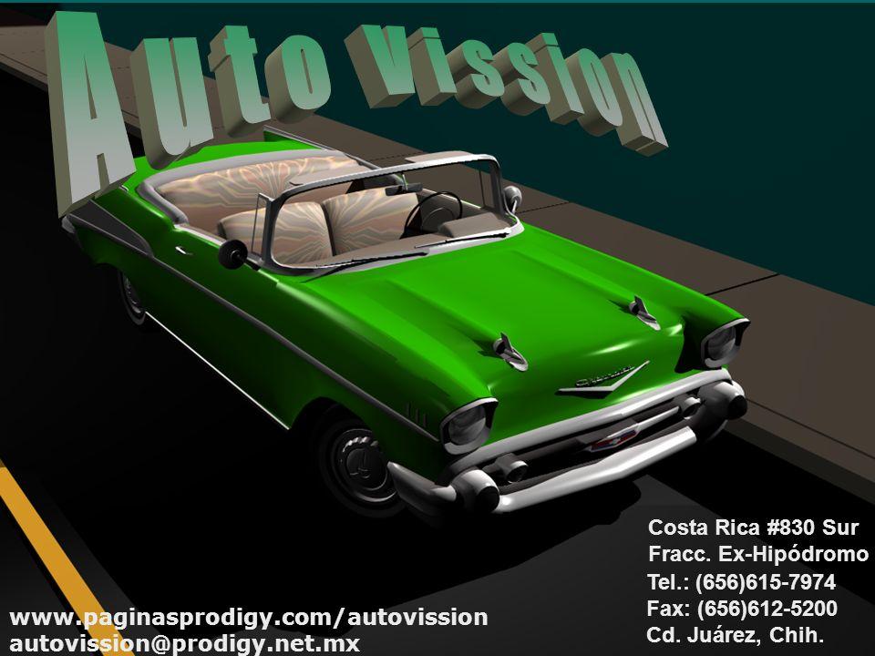 Auto Vission Costa Rica #830 Sur Fracc. Ex-Hipódromo