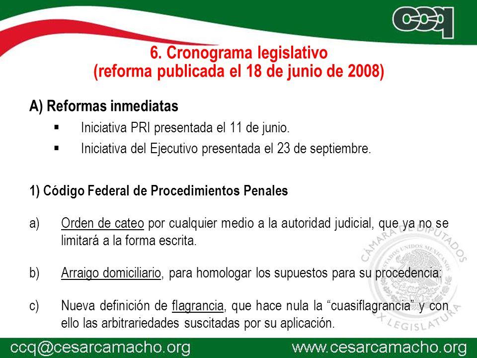 6. Cronograma legislativo (reforma publicada el 18 de junio de 2008)