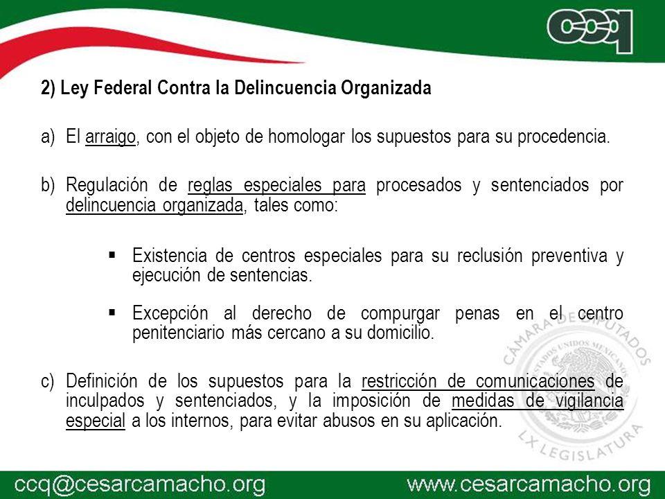 2) Ley Federal Contra la Delincuencia Organizada