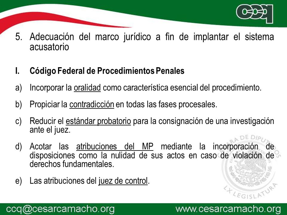 Adecuación del marco jurídico a fin de implantar el sistema acusatorio
