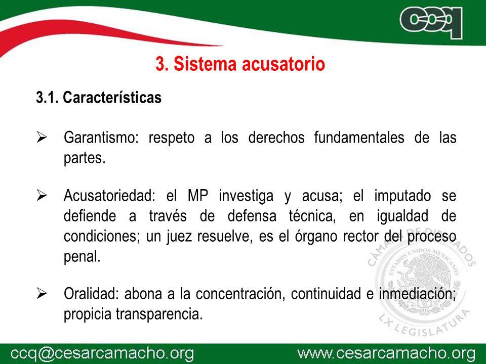 3. Sistema acusatorio 3.1. Características
