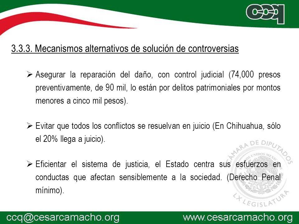 3.3.3. Mecanismos alternativos de solución de controversias