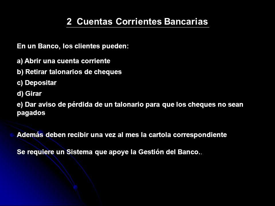 2 Cuentas Corrientes Bancarias