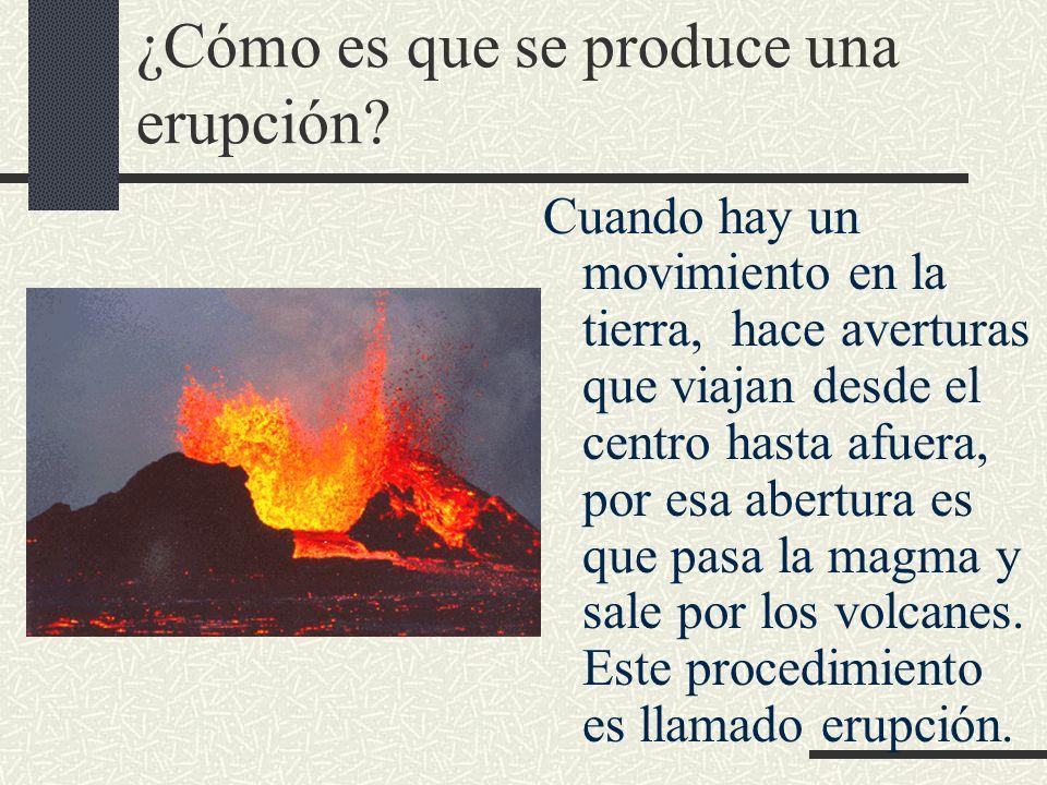 ¿Cómo es que se produce una erupción