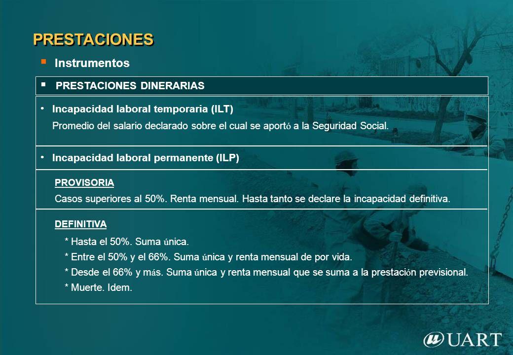 PRESTACIONES Instrumentos PRESTACIONES DINERARIAS