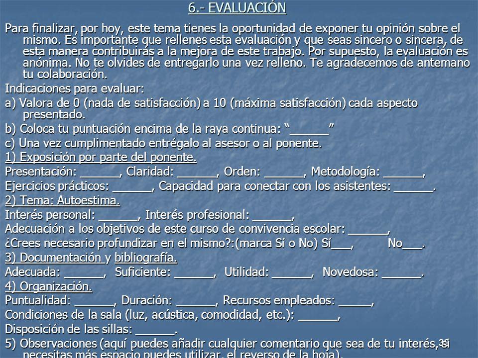 6.- EVALUACIÓN