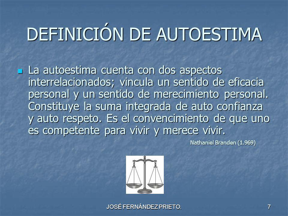 DEFINICIÓN DE AUTOESTIMA