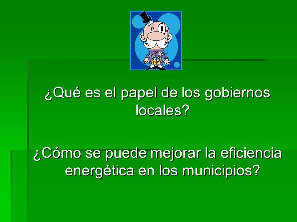 ¿Qué es el papel de los gobiernos locales