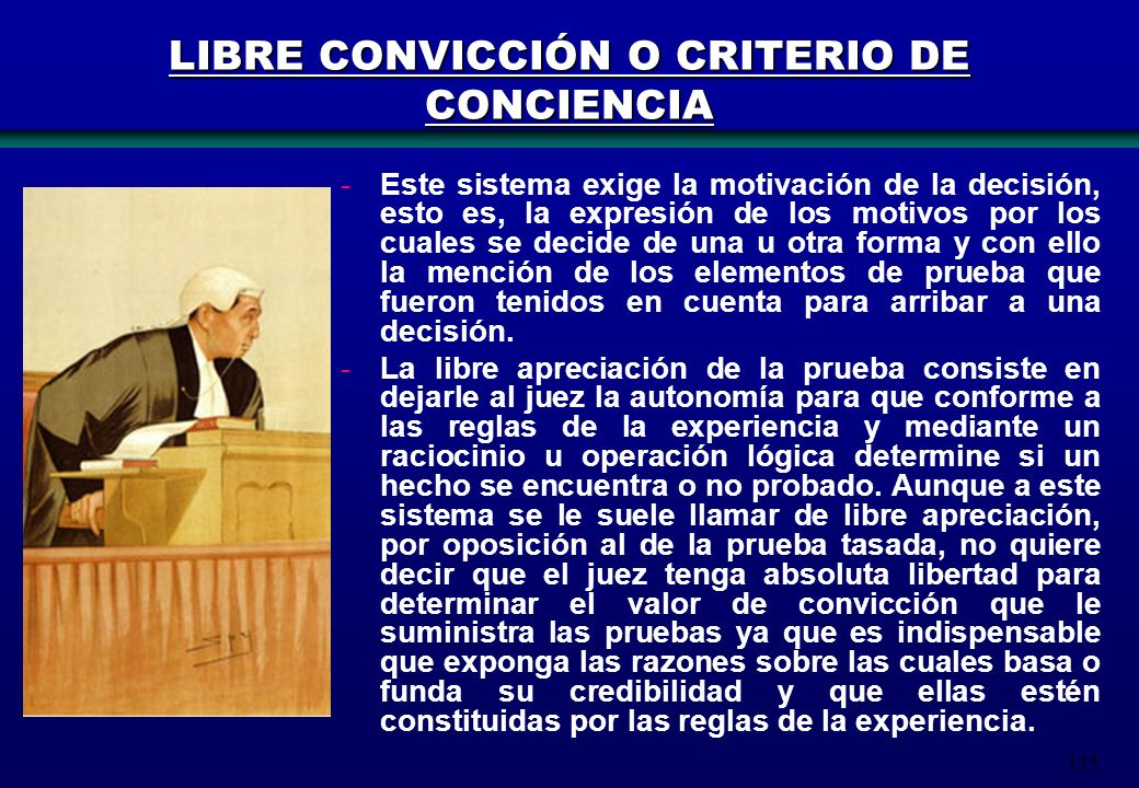 LIBRE CONVICCIÓN O CRITERIO DE CONCIENCIA