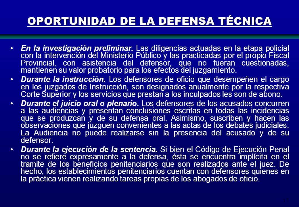 OPORTUNIDAD DE LA DEFENSA TÉCNICA