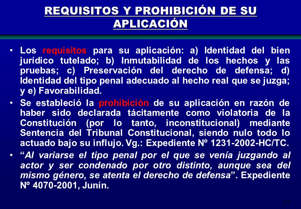 REQUISITOS Y PROHIBICIÓN DE SU APLICACIÓN