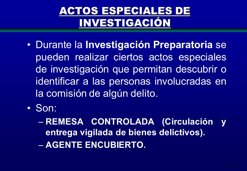 ACTOS ESPECIALES DE INVESTIGACIÓN