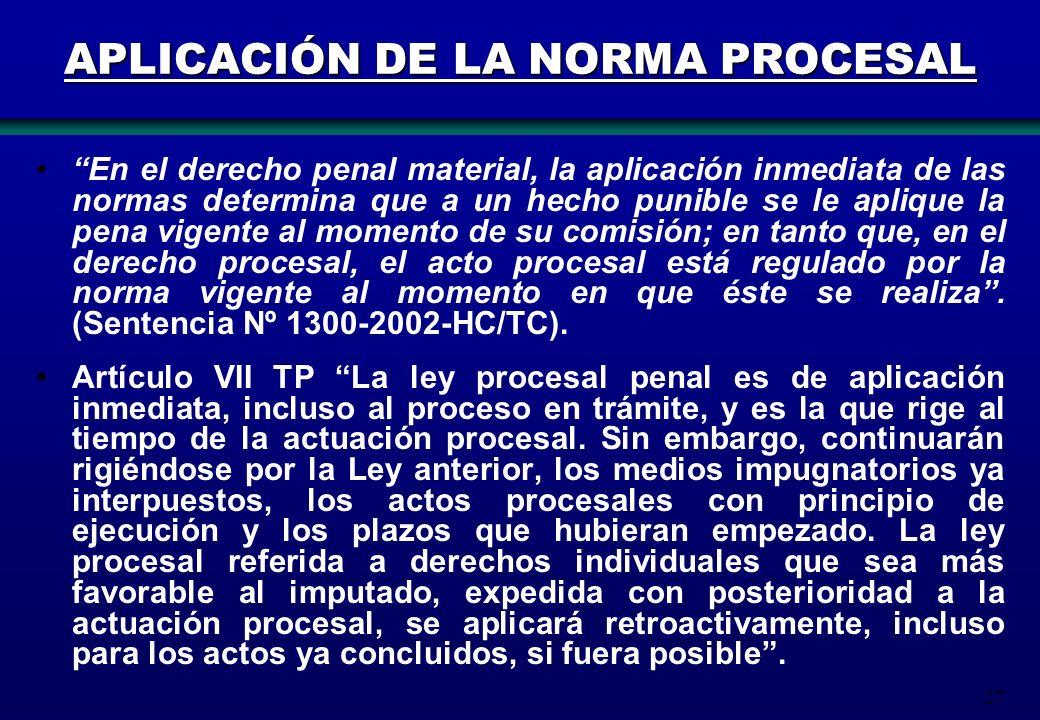 APLICACIÓN DE LA NORMA PROCESAL