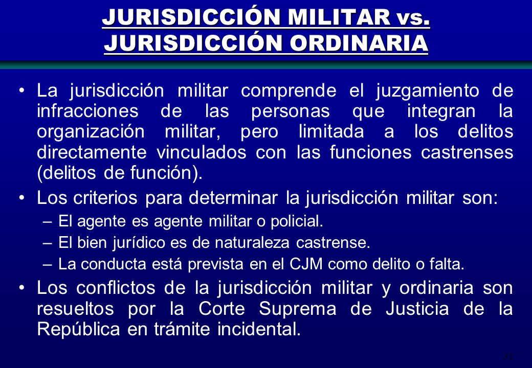 JURISDICCIÓN MILITAR vs. JURISDICCIÓN ORDINARIA