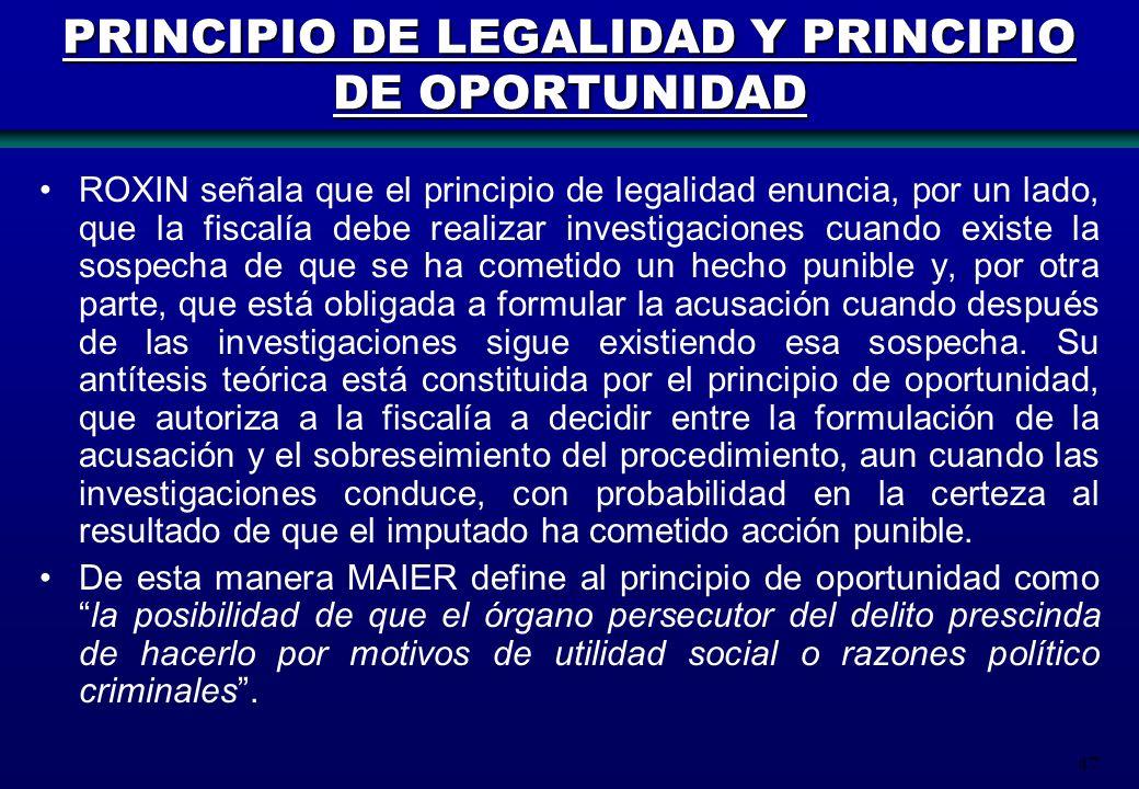 PRINCIPIO DE LEGALIDAD Y PRINCIPIO DE OPORTUNIDAD