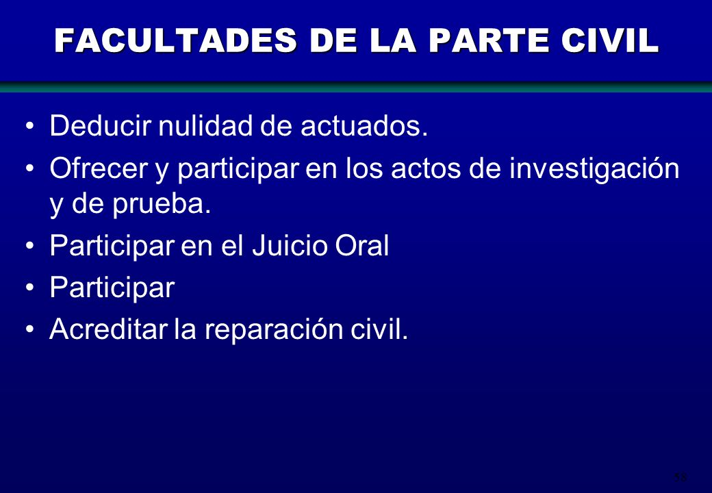 FACULTADES DE LA PARTE CIVIL