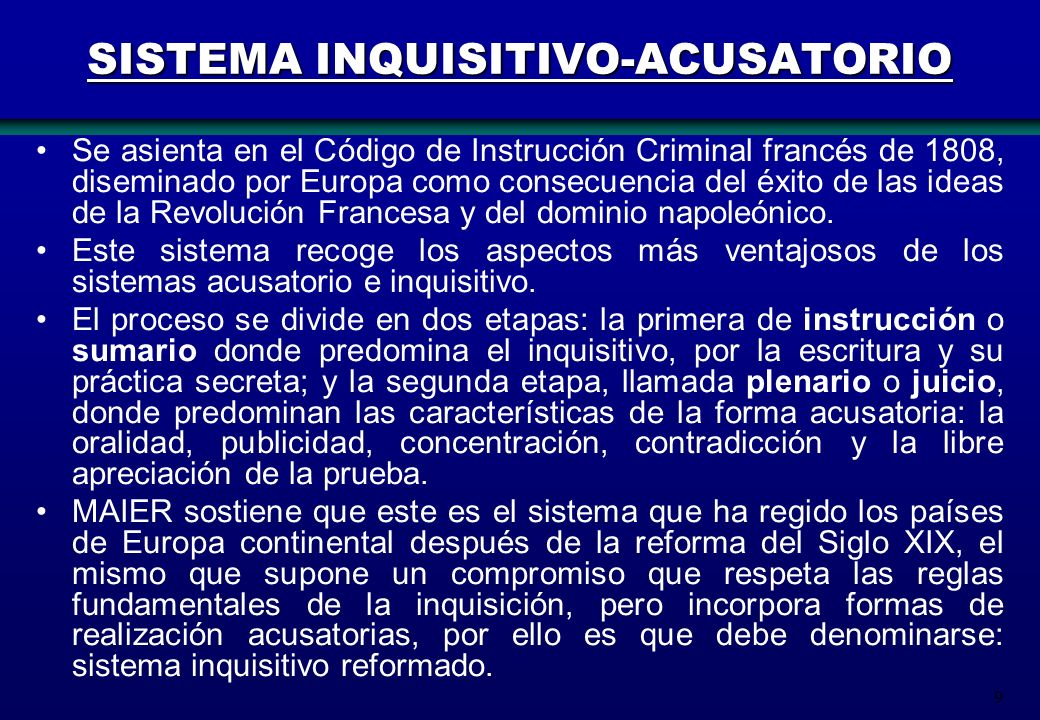 SISTEMA INQUISITIVO-ACUSATORIO