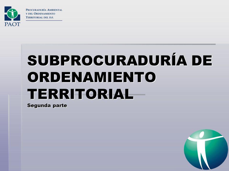SUBPROCURADURÍA DE ORDENAMIENTO TERRITORIAL Segunda parte