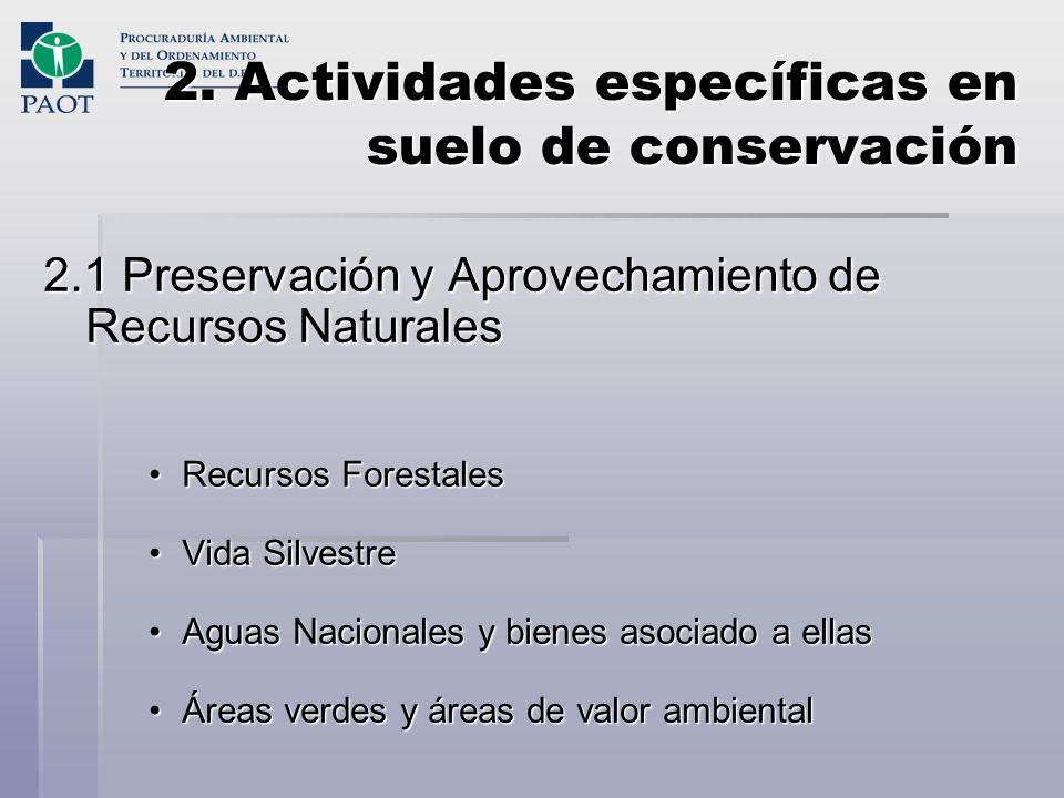 2. Actividades específicas en suelo de conservación