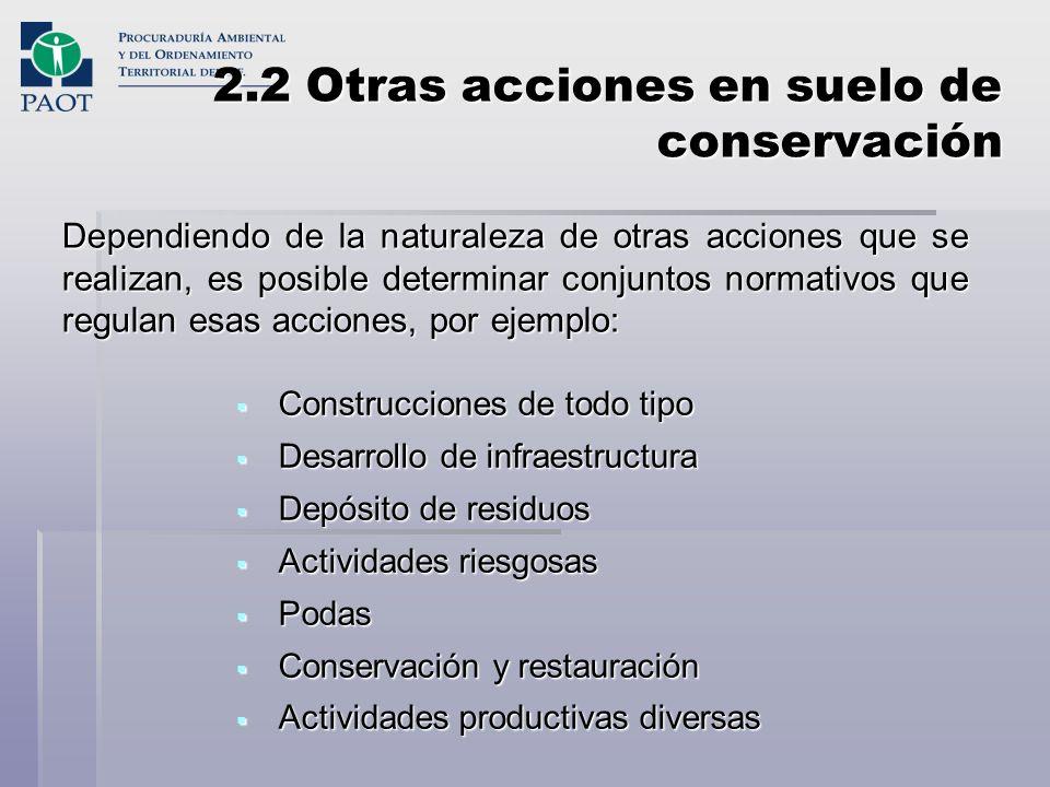 2.2 Otras acciones en suelo de conservación