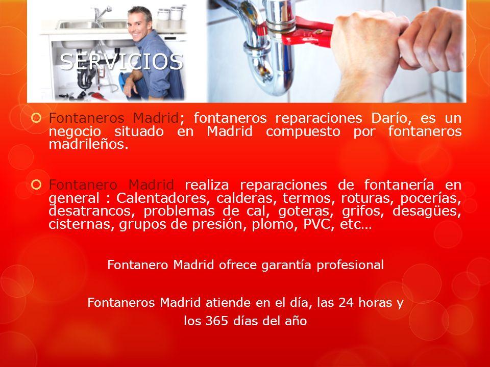 SERVICIOS Fontaneros Madrid; fontaneros reparaciones Darío, es un negocio situado en Madrid compuesto por fontaneros madrileños.