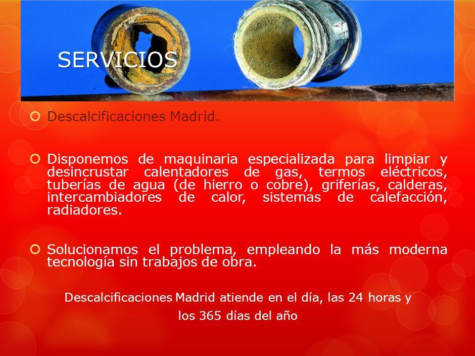 Descalcificaciones Madrid atiende en el día, las 24 horas y