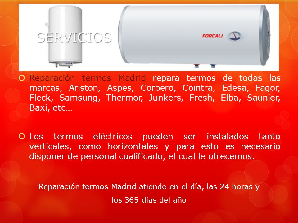 Reparación termos Madrid atiende en el día, las 24 horas y