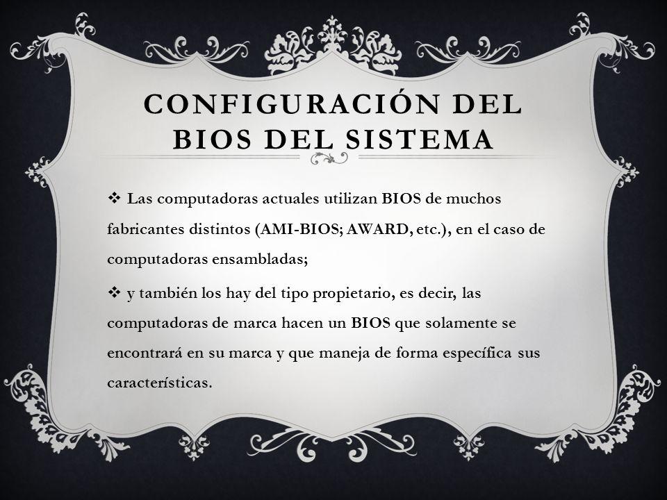 Configuración del BIOS del Sistema