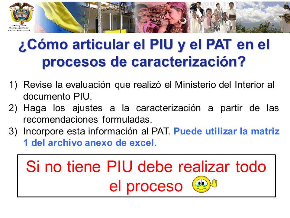 ¿Cómo articular el PIU y el PAT en el procesos de caracterización