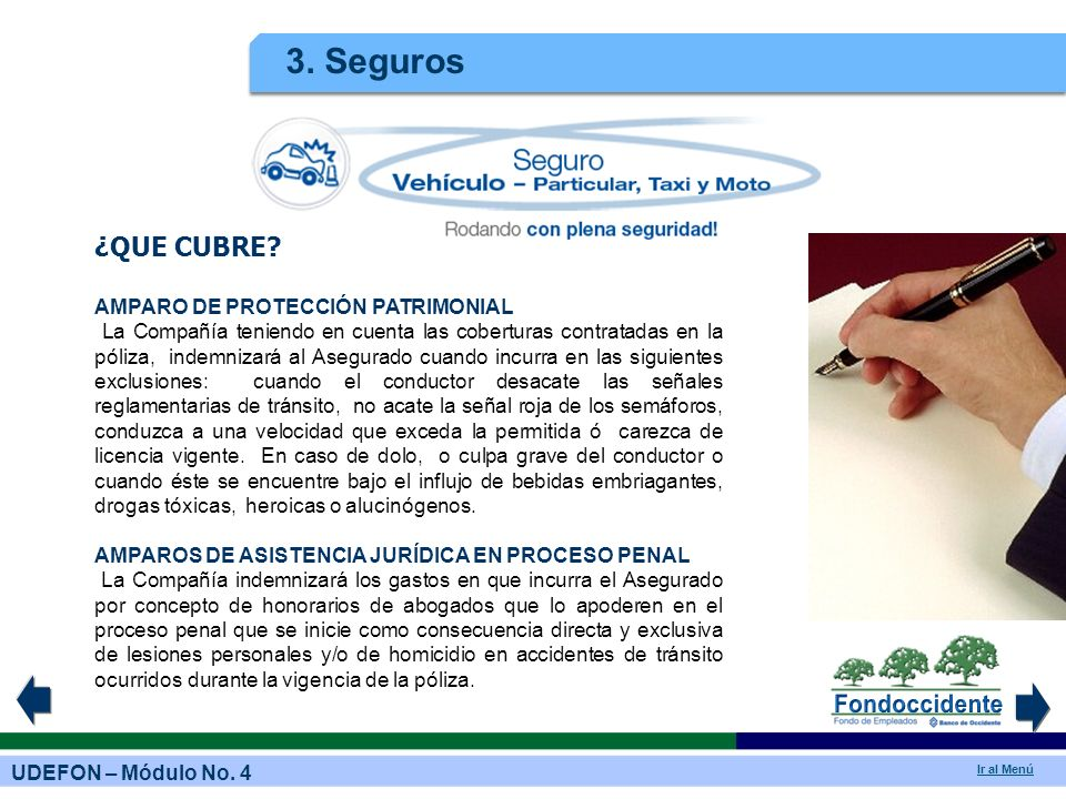 3. Seguros ¿QUE CUBRE AMPARO DE PROTECCIÓN PATRIMONIAL