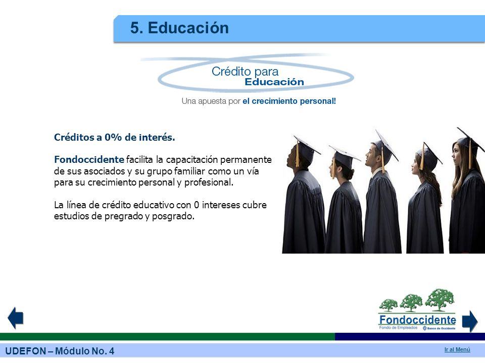 5. Educación Créditos a 0% de interés.