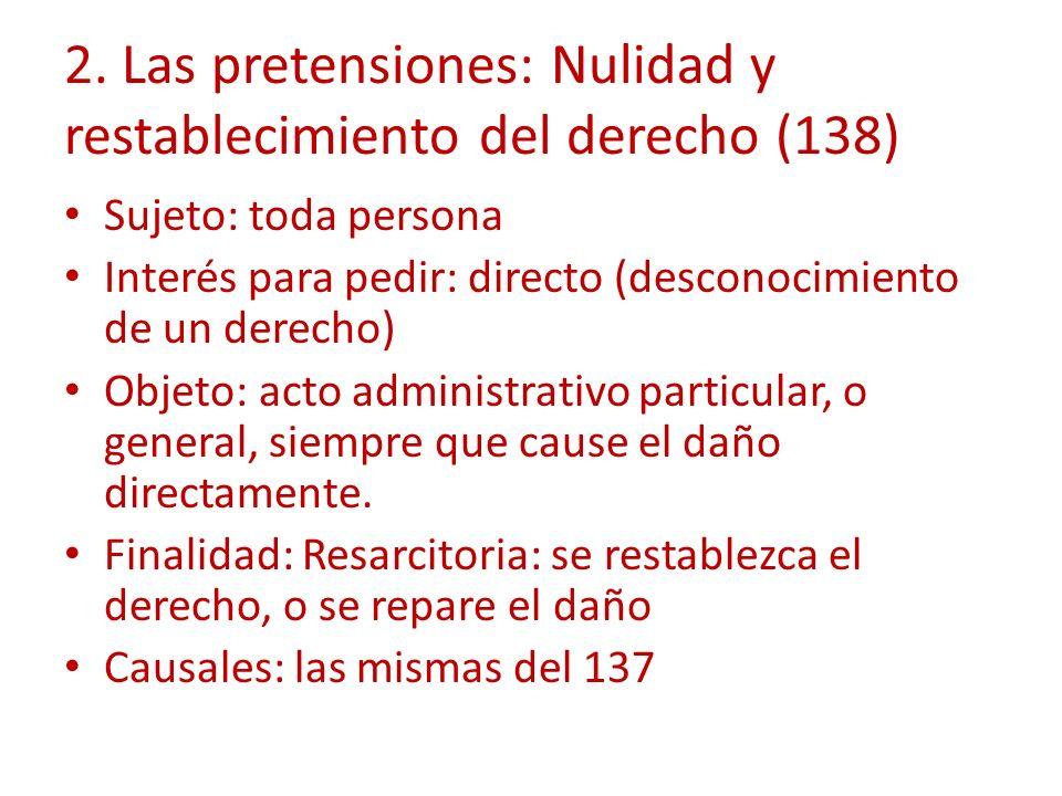 2. Las pretensiones: Nulidad y restablecimiento del derecho (138)