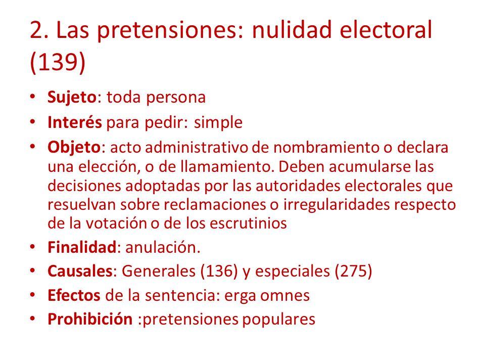 2. Las pretensiones: nulidad electoral (139)