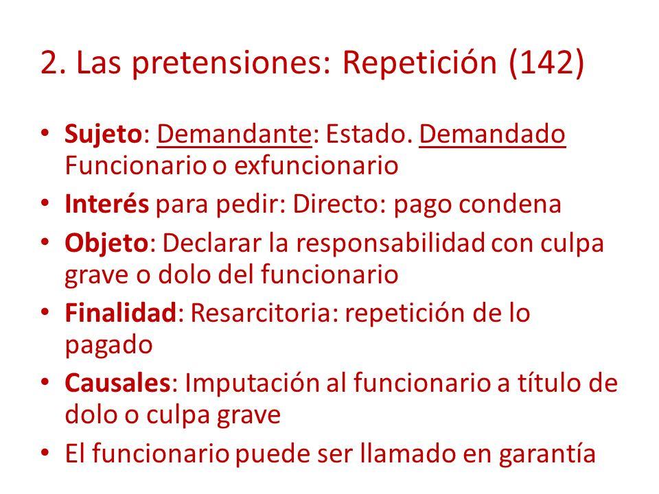 2. Las pretensiones: Repetición (142)