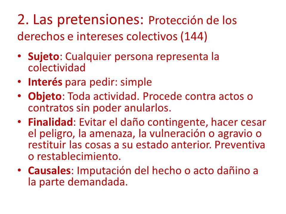 2. Las pretensiones: Protección de los derechos e intereses colectivos (144)