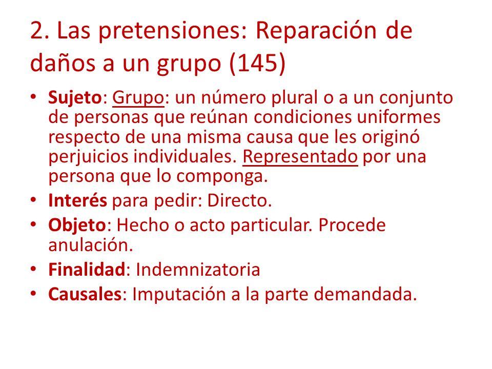 2. Las pretensiones: Reparación de daños a un grupo (145)