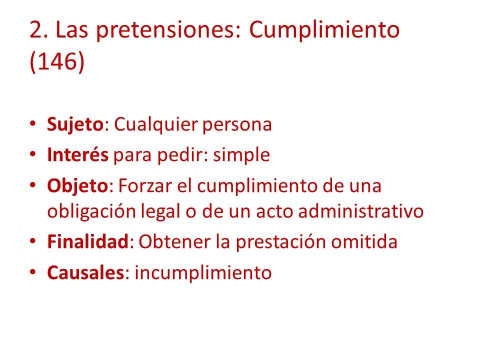 2. Las pretensiones: Cumplimiento (146)
