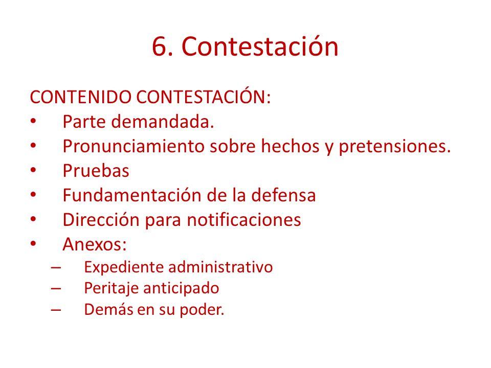 6. Contestación CONTENIDO CONTESTACIÓN: Parte demandada.