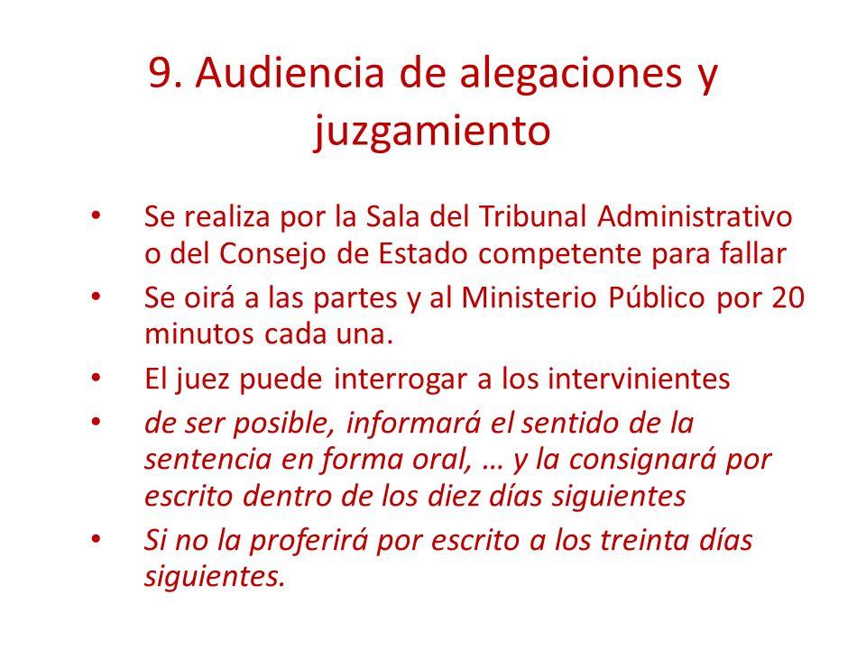 9. Audiencia de alegaciones y juzgamiento