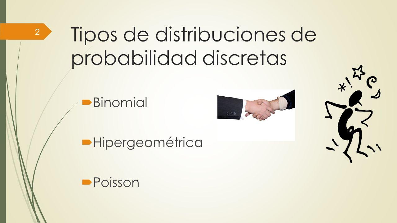 Tipos de distribuciones de probabilidad discretas