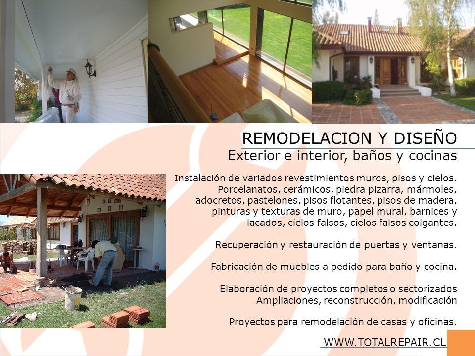 REMODELACION Y DISEÑO Exterior e interior, baños y cocinas