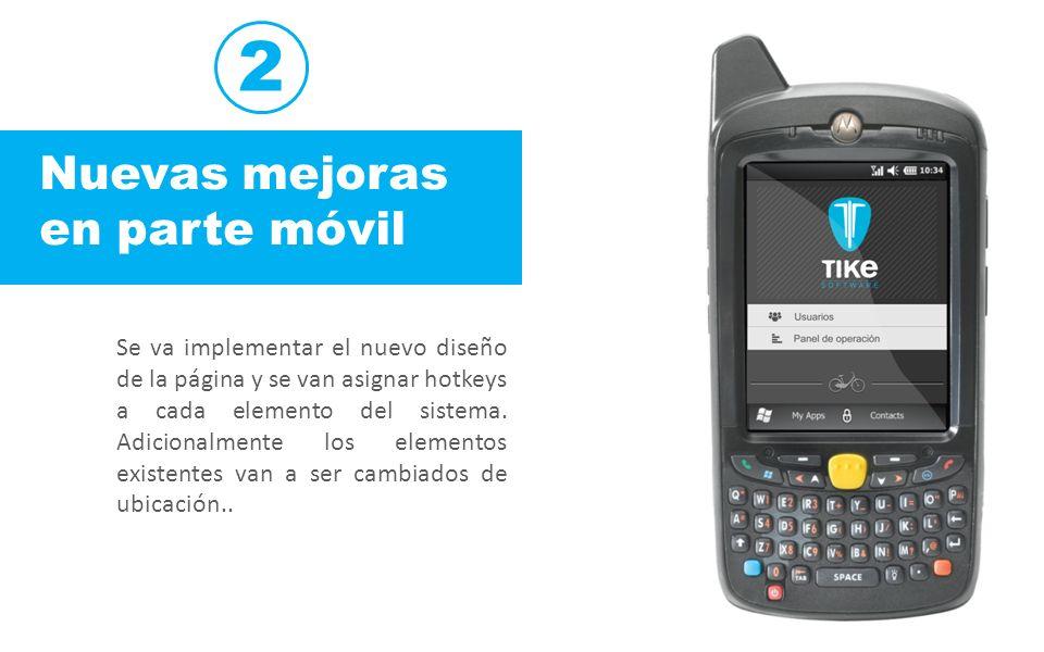 2 Nuevas mejoras en parte móvil